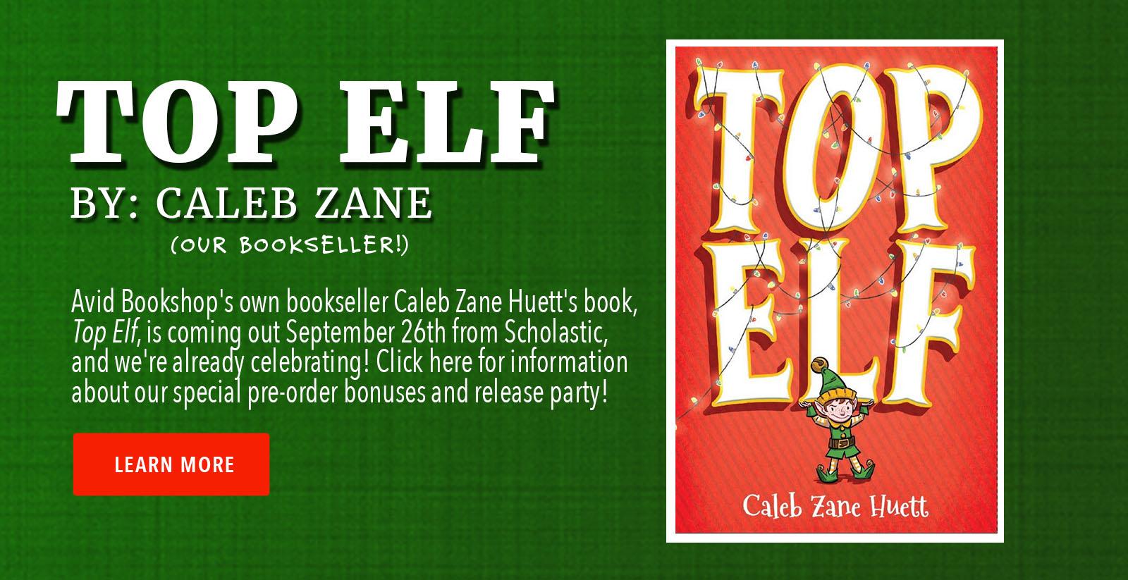 Top Elf by Caleb Zane