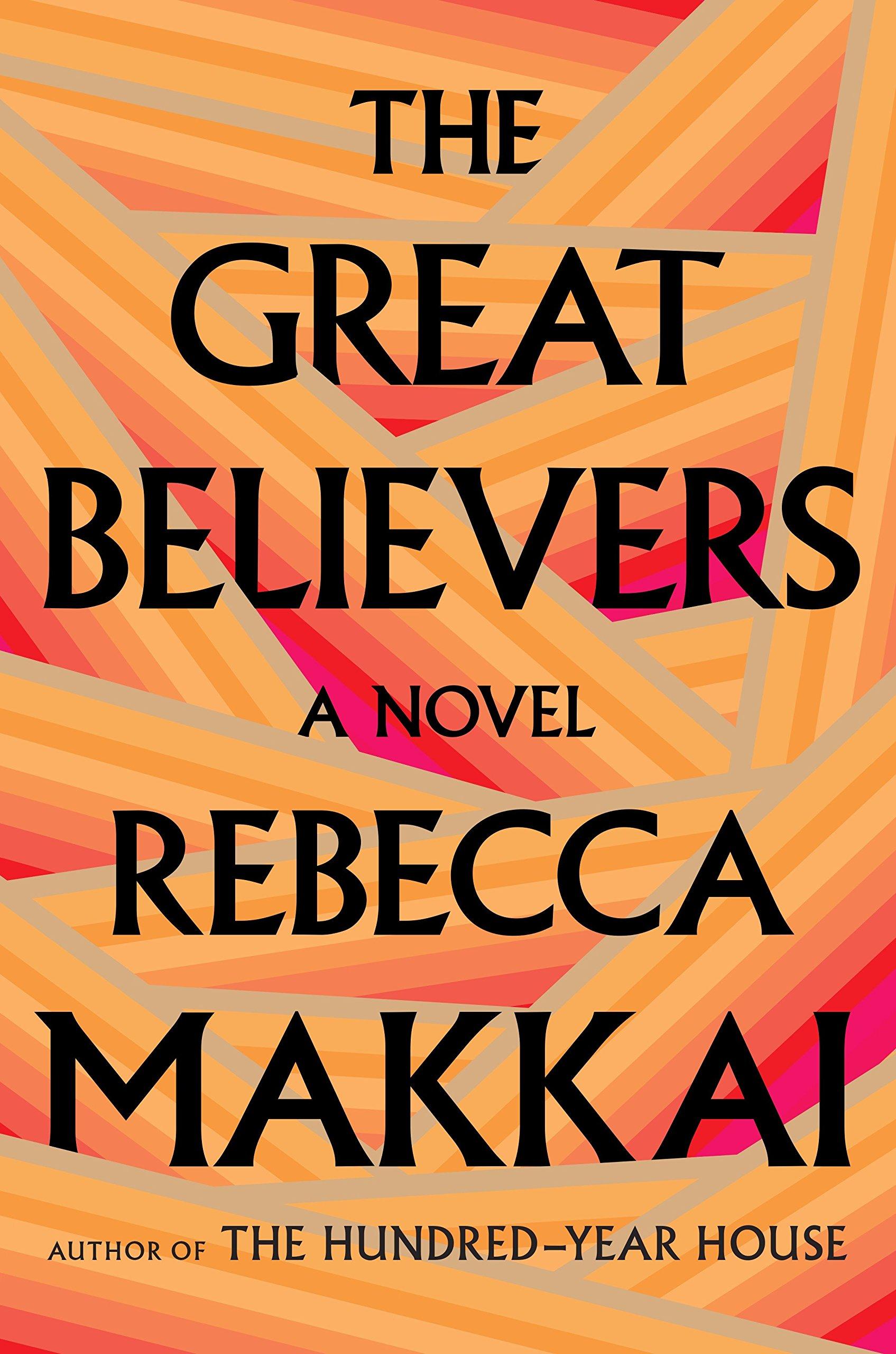 Rebecca Makkai: THE GREAT BELIEVERS