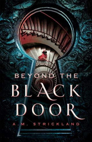 YA for Not-so-YAs Book Club: BEYOND THE BLACK DOOR by A.M. Strickland