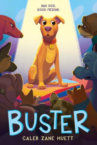 Buster by Caleb Zane Huett