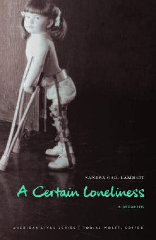 Certain Loneliness by Sandra Gail Lambert