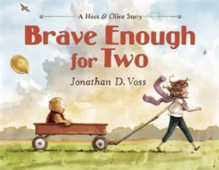 Brave Enough for Two by Jonathan Voss