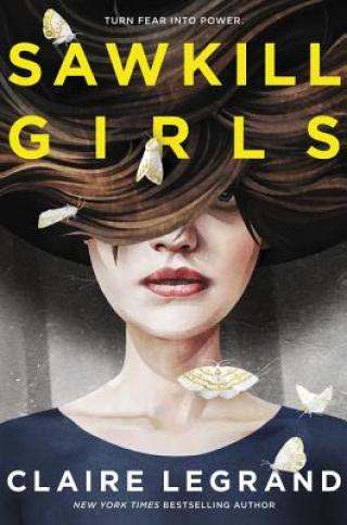 YA for Not-so-YAs Book Club: SAWKILL GIRLS by Claire Legrand
