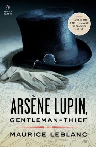 Arsène Lupin, Gentleman-Thief by Maurice Leblanc