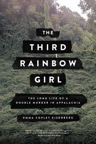 The Third Rainbow Girl by Emma Copley Eisenberg