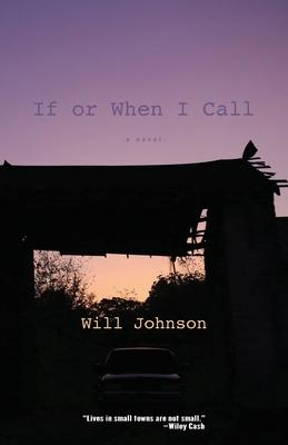 If or When I Call by Will Johnson