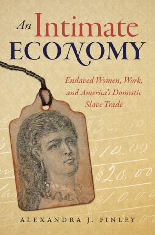 An Intimate Economy by Alexandra J. Finley