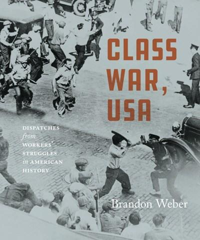 Class War, USA by Brandon Weber