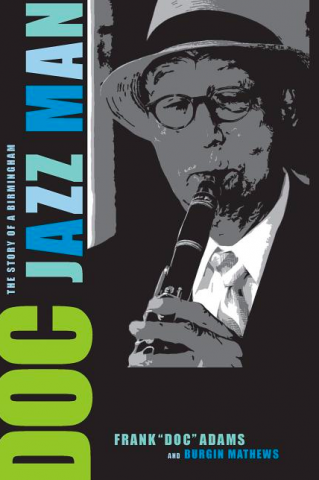 DOC: THE STORY OF A BIRMINGHAM JAZZ MAN
