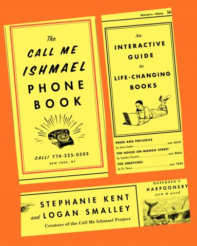 THE CALL ME ISHMAEL PHONE BOOK: An Interactive Guide to Life-Changing Books by Logan Smalley and Stephanie Kent