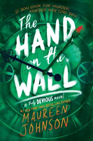 Maureen Johnson: THE HAND ON THE WALL