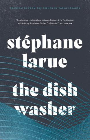 THE DISHWASHER by Stéphane Larue