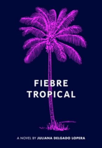 Fiebre Tropical by Juli Delgado Lopera